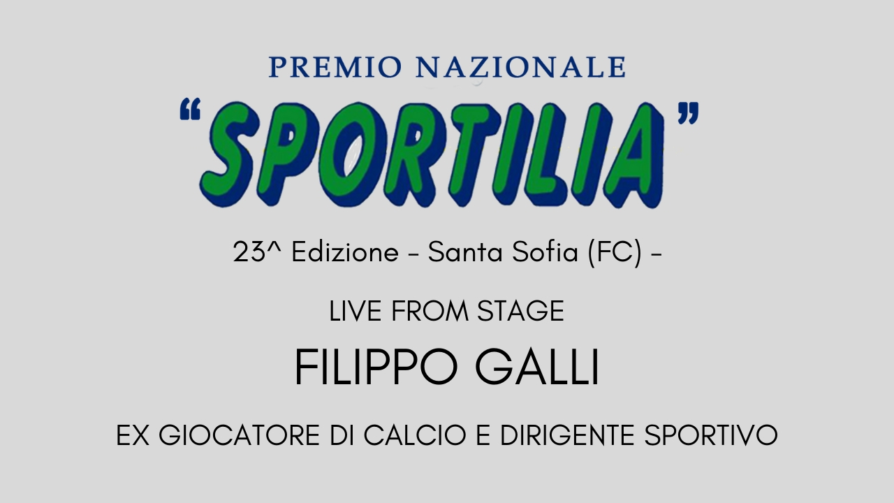 Premio Sportilia 2019 - Live From Stage: Filippo Galli -