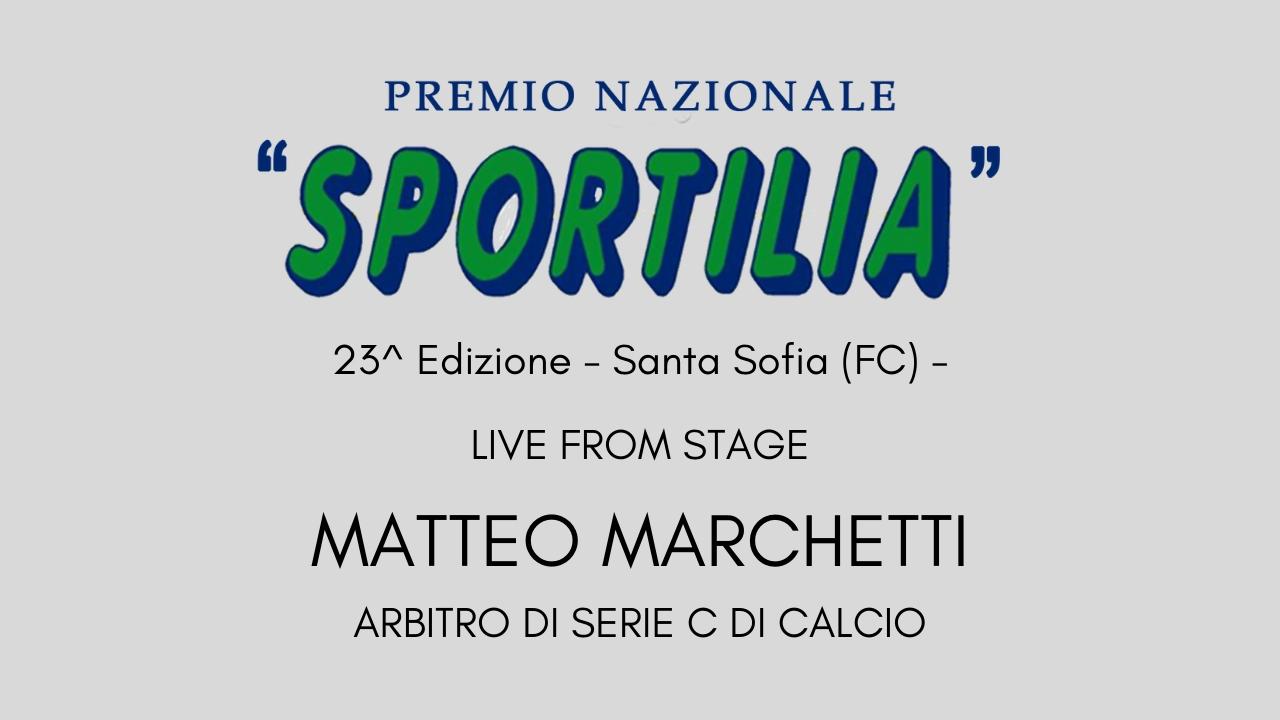 Premio Sportilia 2019 - Live From Stage: Matteo Marchetti -