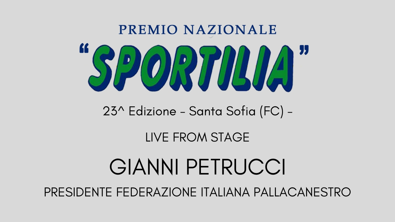 Premio Sportilia 2019 - Live From Stage: Gianni Petrucci  -