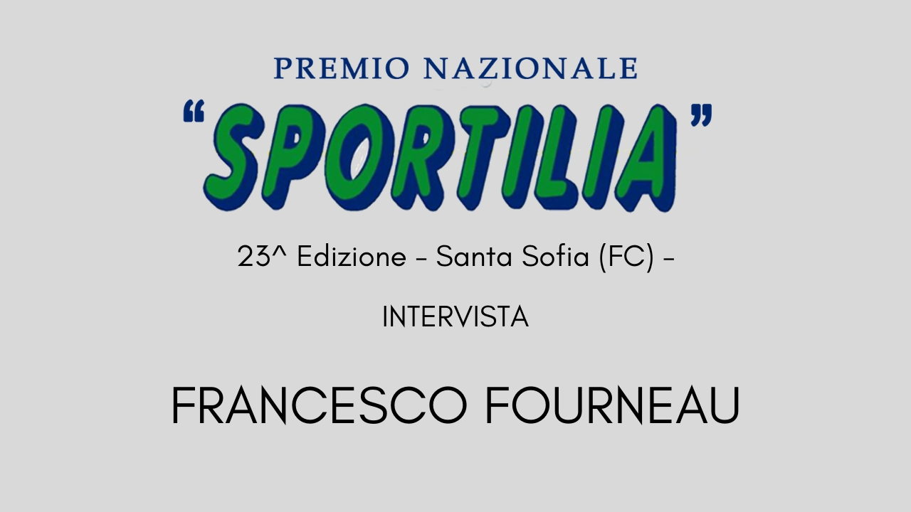 Premio Sportilia 2019 - Intervista a Francesco Fourneau -