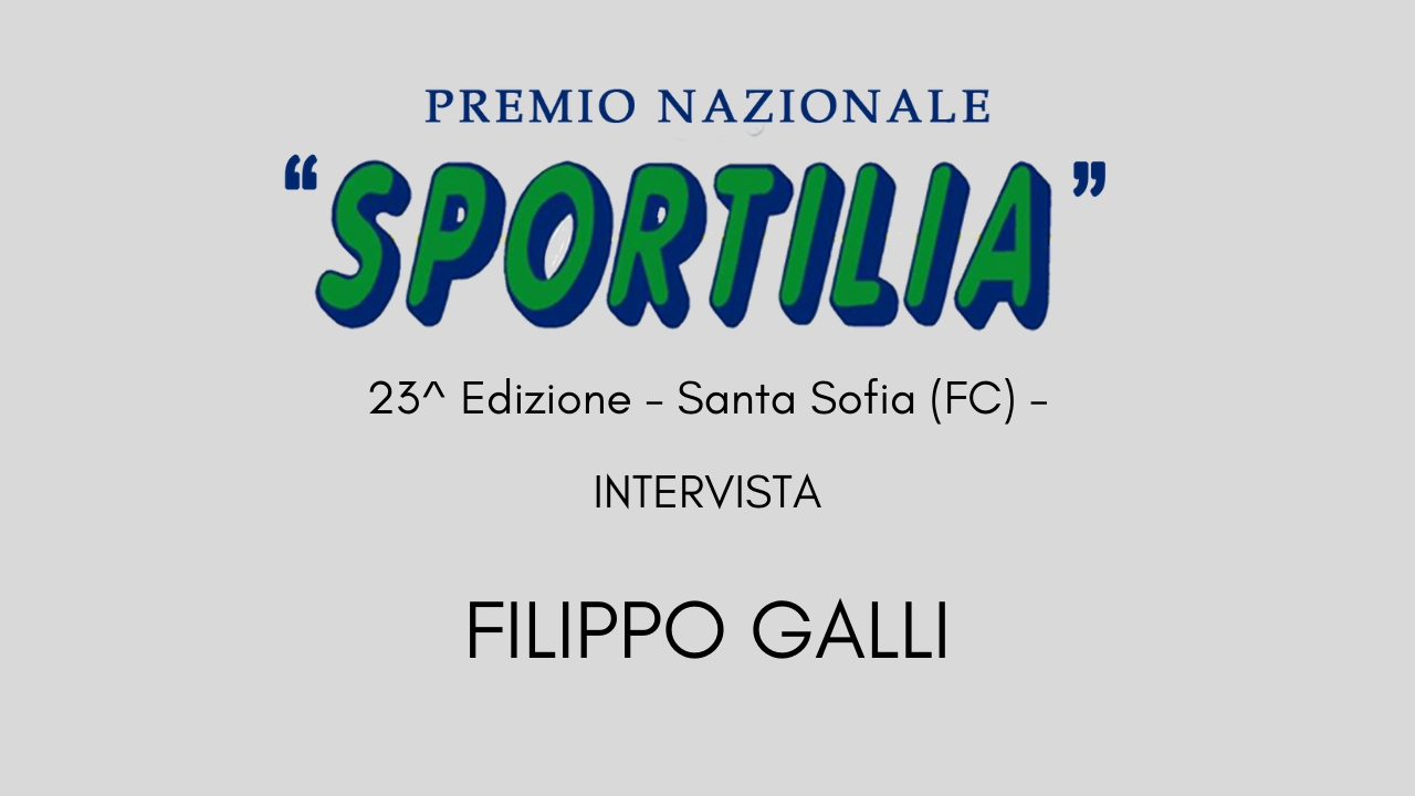 Premio Sportilia 2019 - Intervista a Filippo Galli -