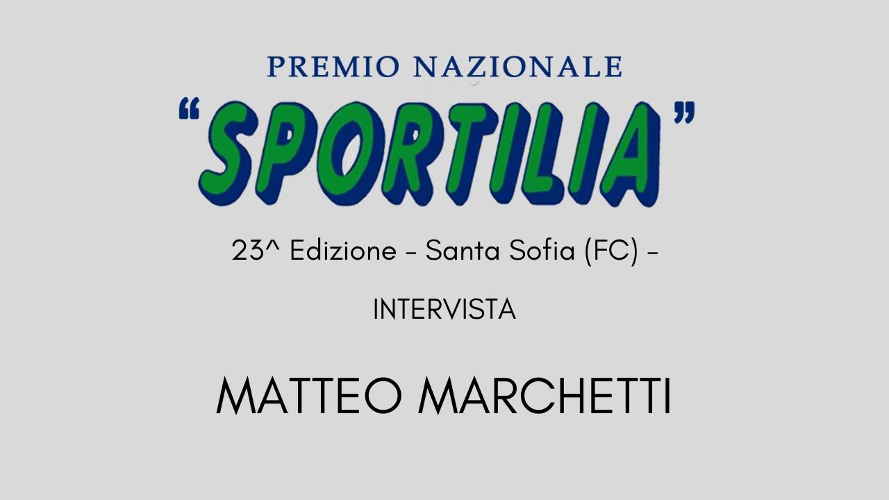 Premio Sportilia 2019 - Intervista a Matteo Marchetti -