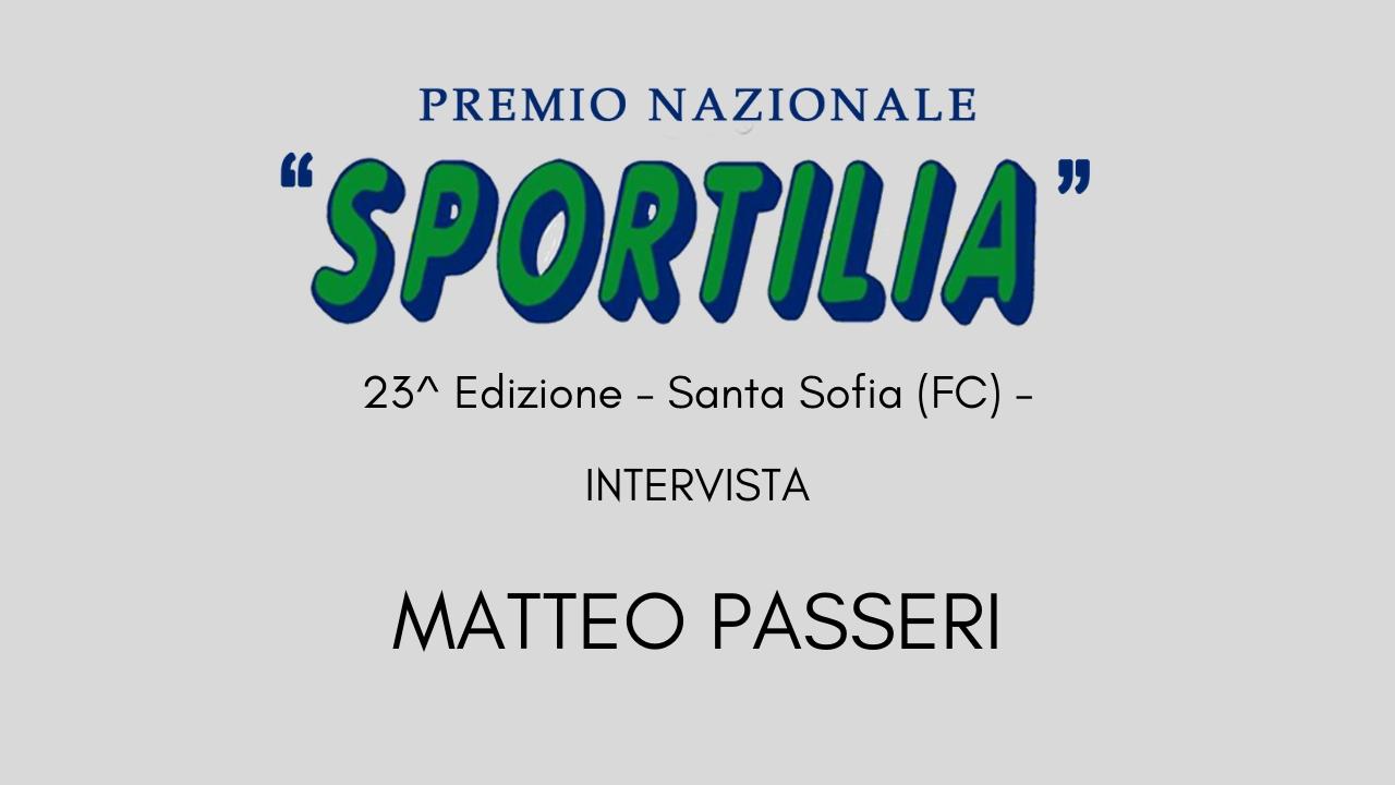 Premio Sportilia 2019 - Intervista a Matteo Passeri -
