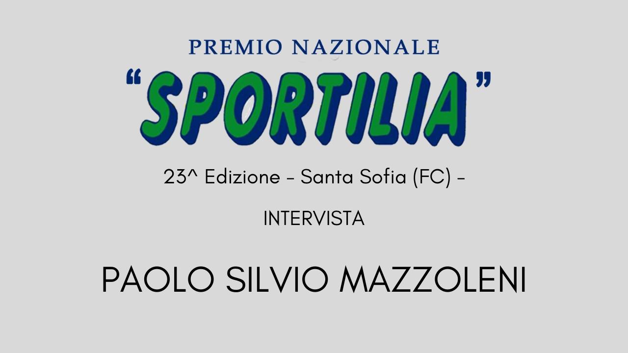 Premio Sportilia 2019 - Intervista a Paolo Silvio Mazzoleni -