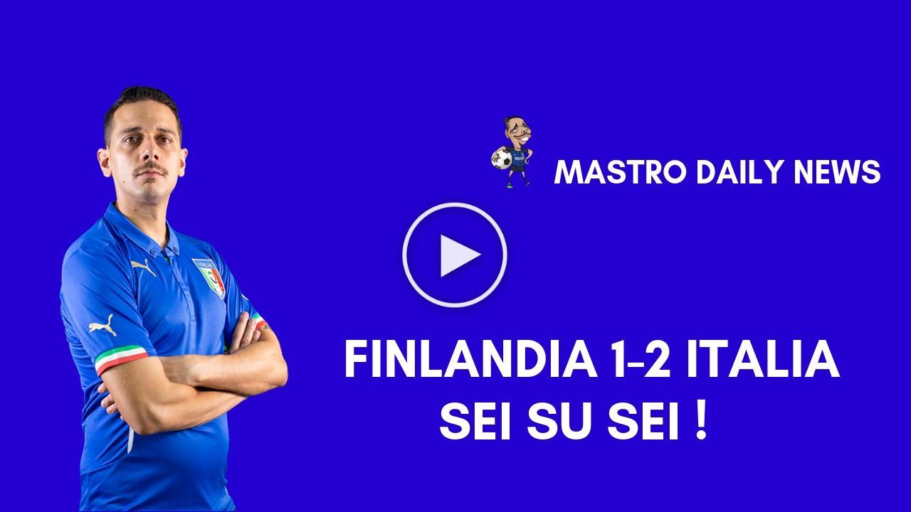 Finlandia 1-2 Italia -Sei su sei!!-