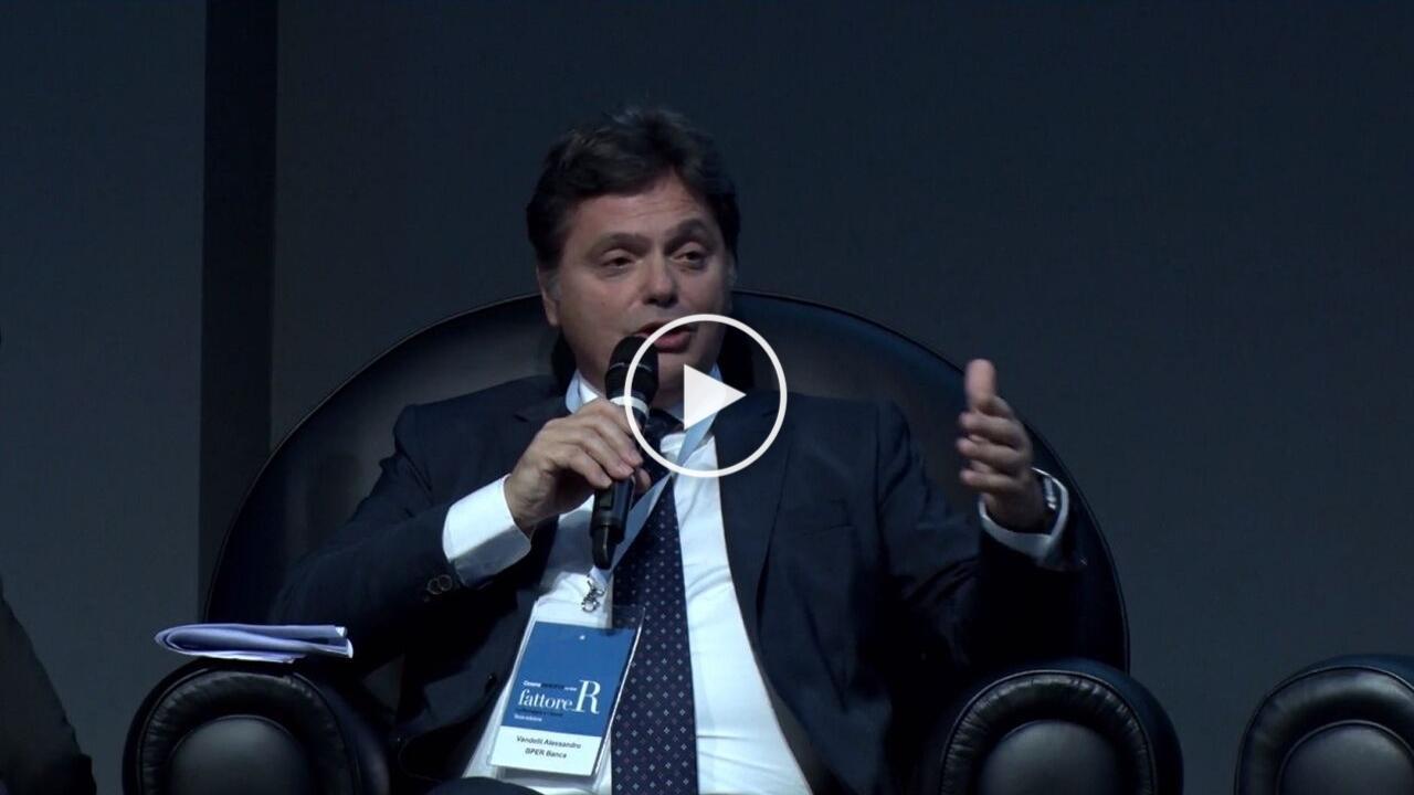 fattore R - Intervento di Alessandro Vandelli, Amministratore Delegato BPER Banca