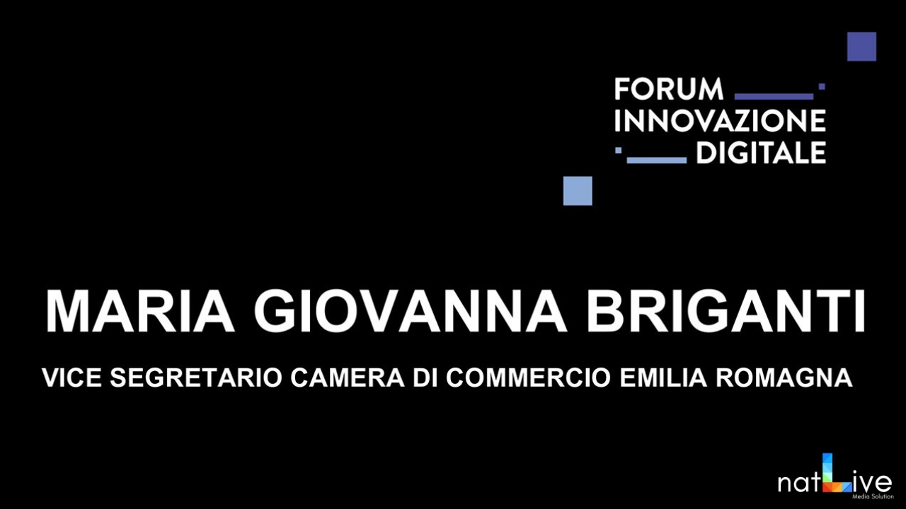 Forum Innovazione Digitale -Live From Stage: Maria Giovanna Briganti-
