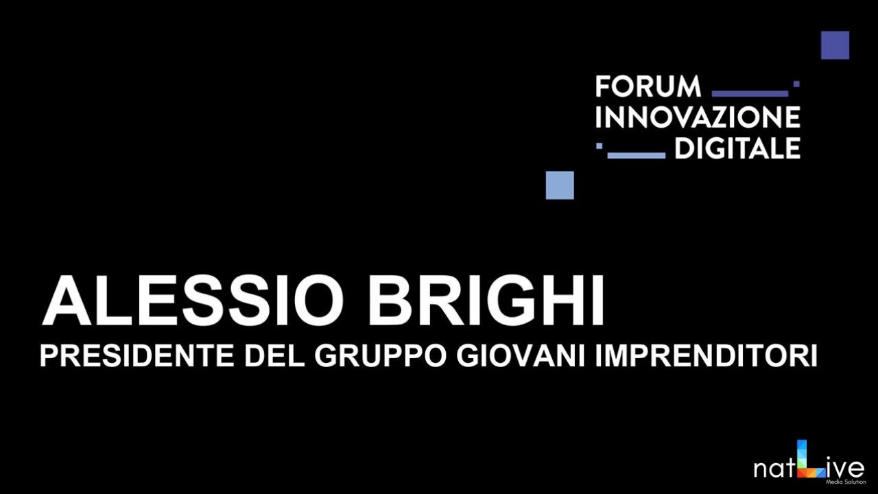 Forum Innovazione Digitale -Live From Stage: Alessio Brighi-