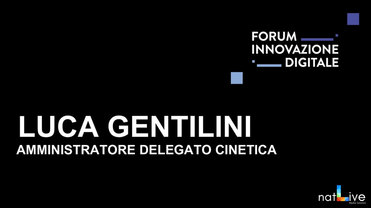 Forum Innovazione Digitale -Live From Stage: Luca Gentilini-