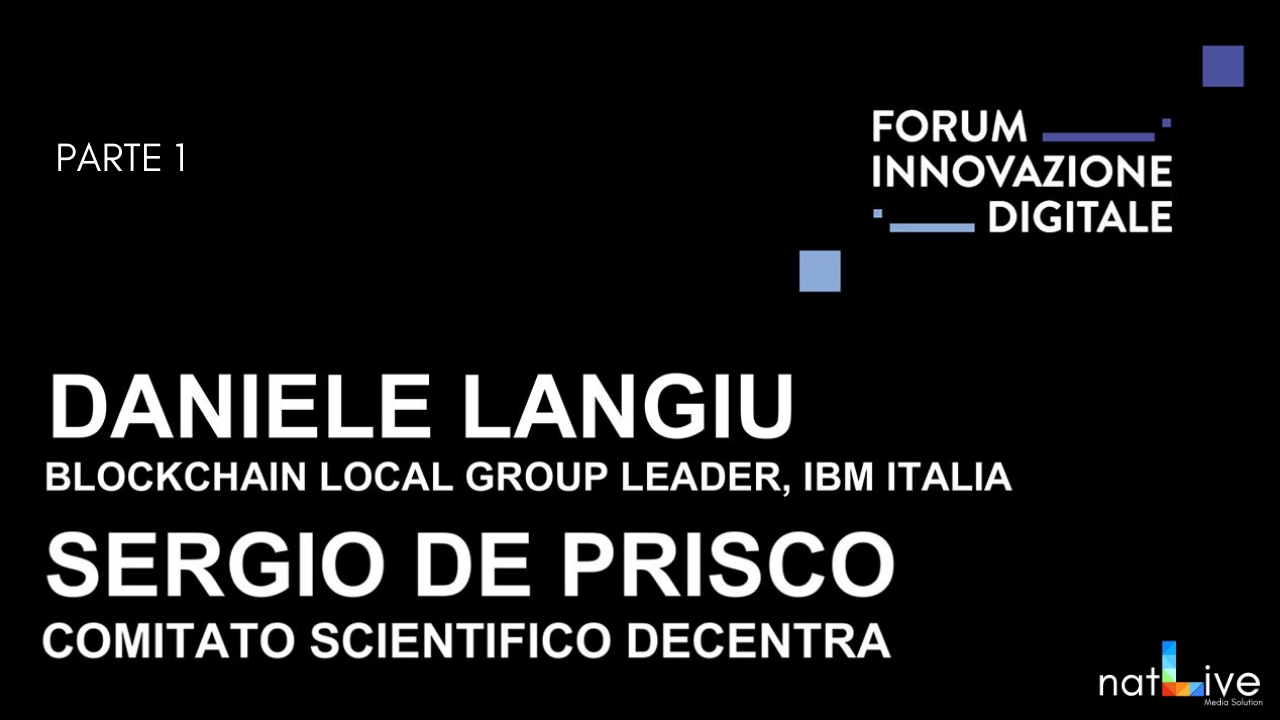 Forum Innovazione Digitale -Live From Stage: Daniele Langiu / Sergio De Prisco Parte 1-