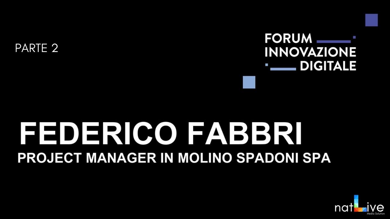 Forum Innovazione Digitale -Live From Stage: Federico Fabbri Parte 2-