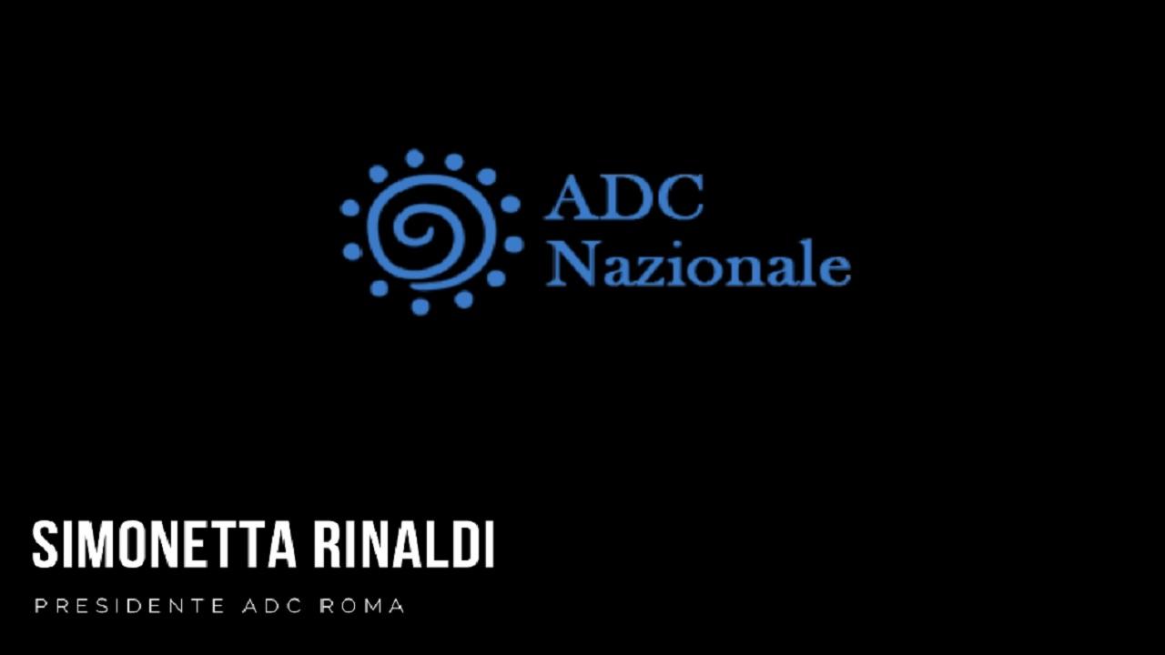 Intervista a Simonetta Rinaldi -Presidente ADC Roma-