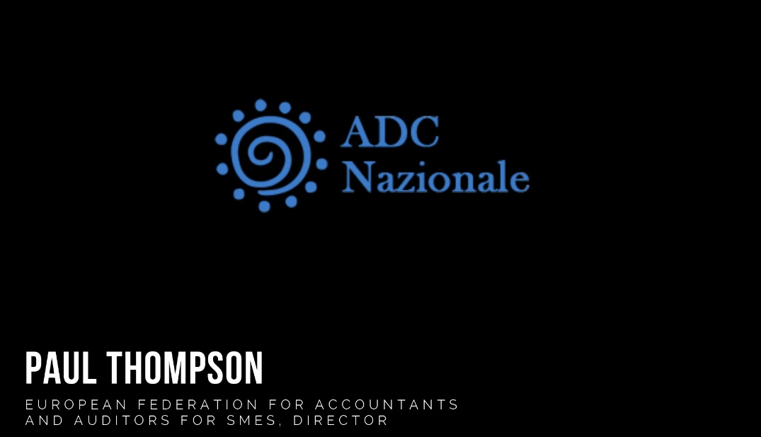 Intervista a Paul Thompson -European Federation for Accountants and Auditors for SMES, Director-