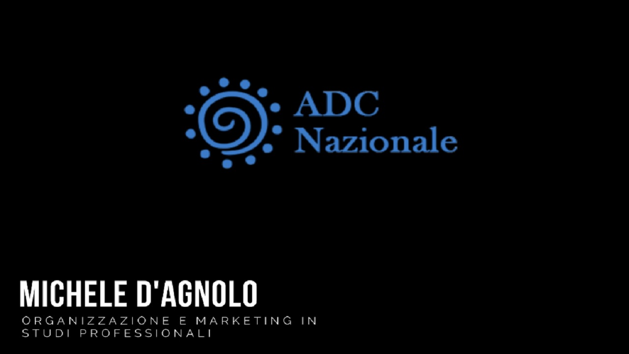 Intervista a MIchele D'Agnolo -Organizzazione e Marketing in Studi Professionali-