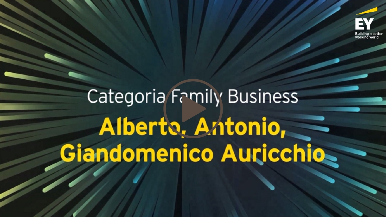 EY -Imprenditore dell'anno 2018 (EOY)- Alberto, Antonio, Giandomenico Auricchio- Categoria Family Business-