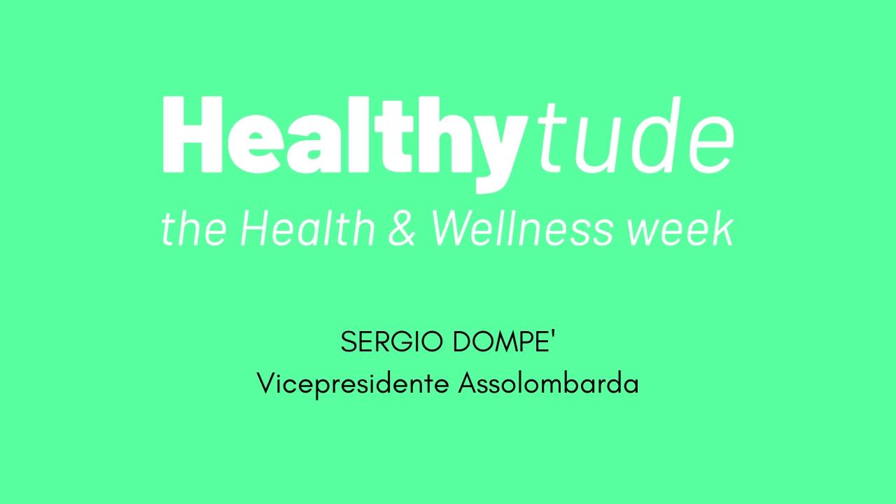 HEALTHYTUDE -Intervista a Sergio Dompè-