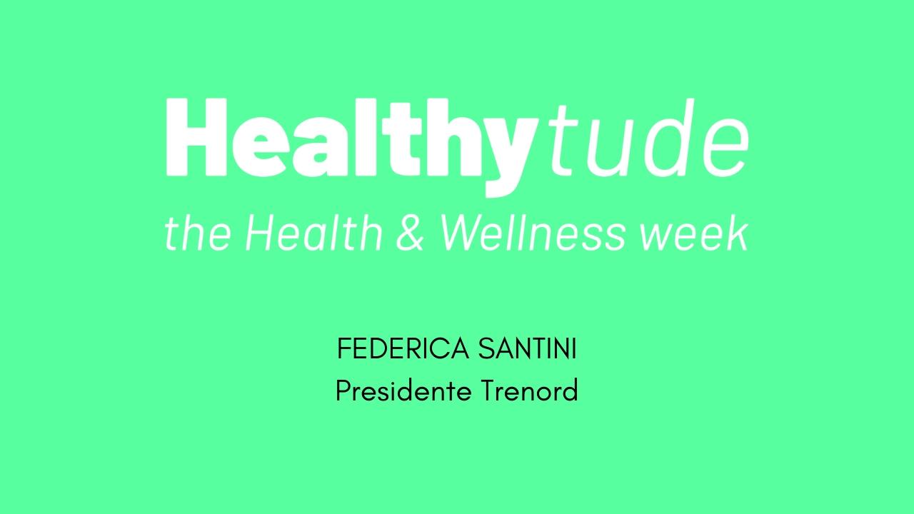 HEALTHYTUDE -Intervista a Federica Santini-