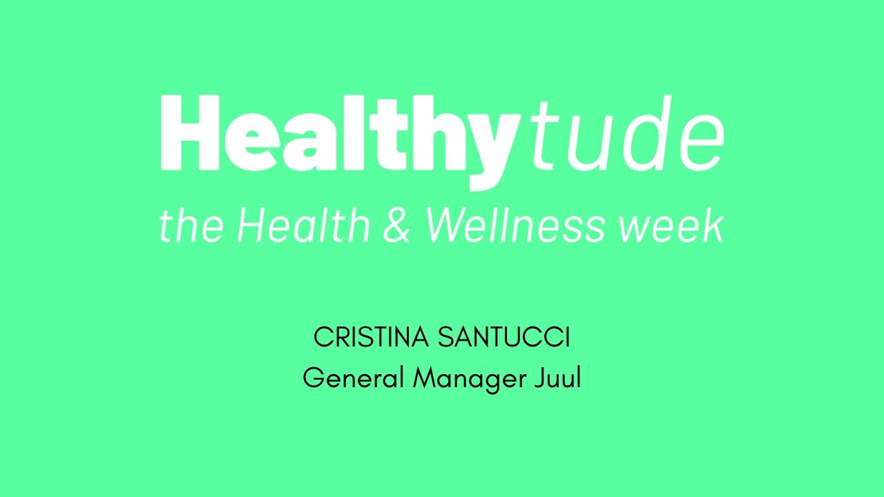 HEALTHYTUDE -Intervista a Cristina Santucci-