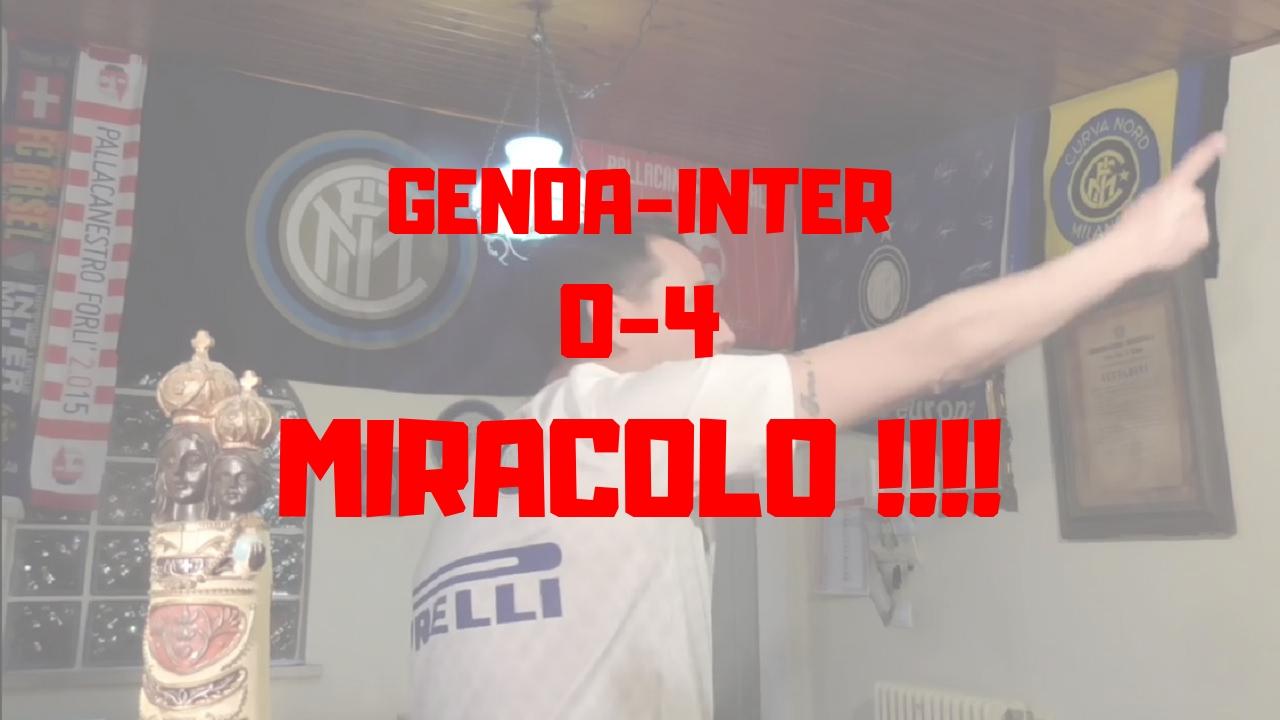 Genoa 0-4 Inter -E' successo il Miracolo!!!-