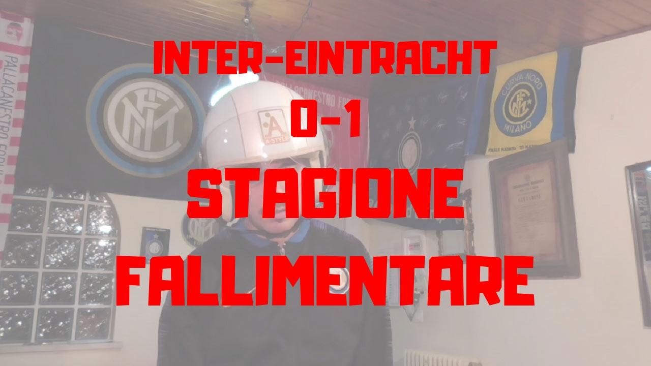 Inter 0-1 Eintracht -Ufficiale, la stagione dell'Inter è fallimentare!-