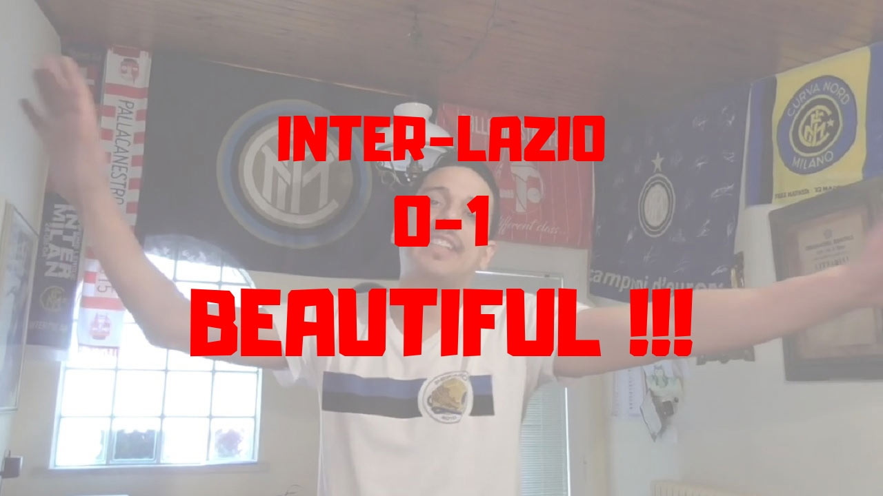 Inter 0-1 Lazio -Beautiful!-