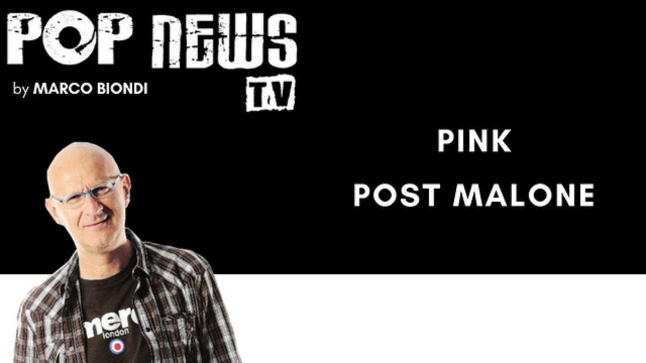 Pop News Tv - 12 - Pink - Post Malone
