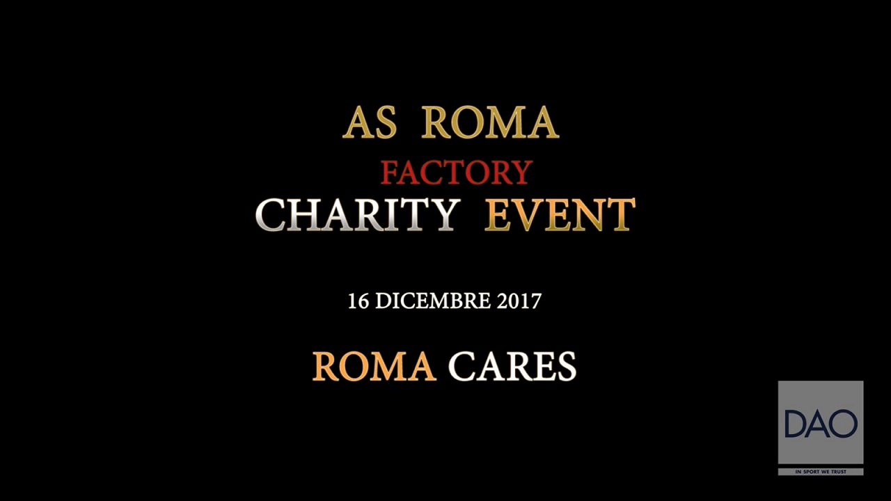 AS Roma -Christmas Charity Event Roma Cares 2017-