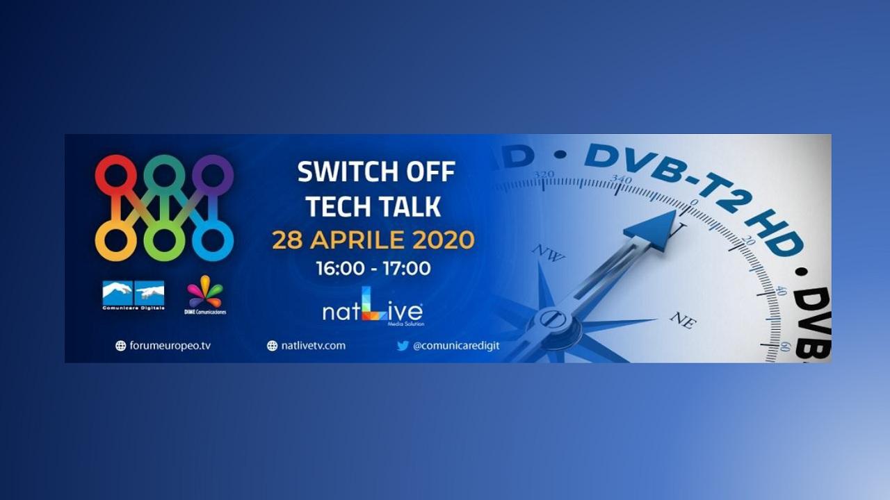 Switch Off - Tech Talk 28 Aprile 2020