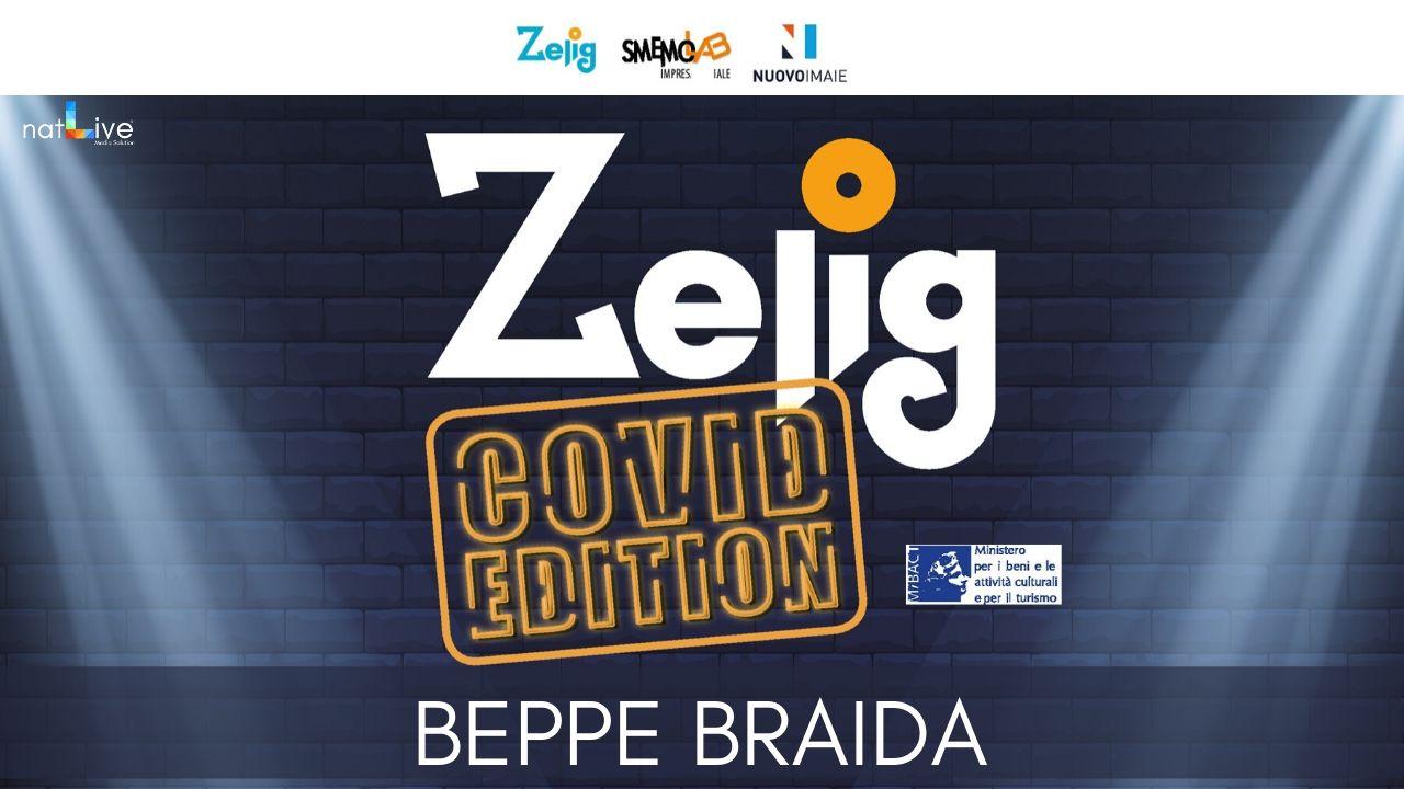 ZELIG COVID EDITION - BEPPE BRAIDA