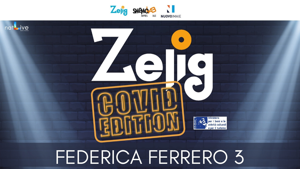 ZELIG COVID EDITION - FEDERICA FERRERO 3