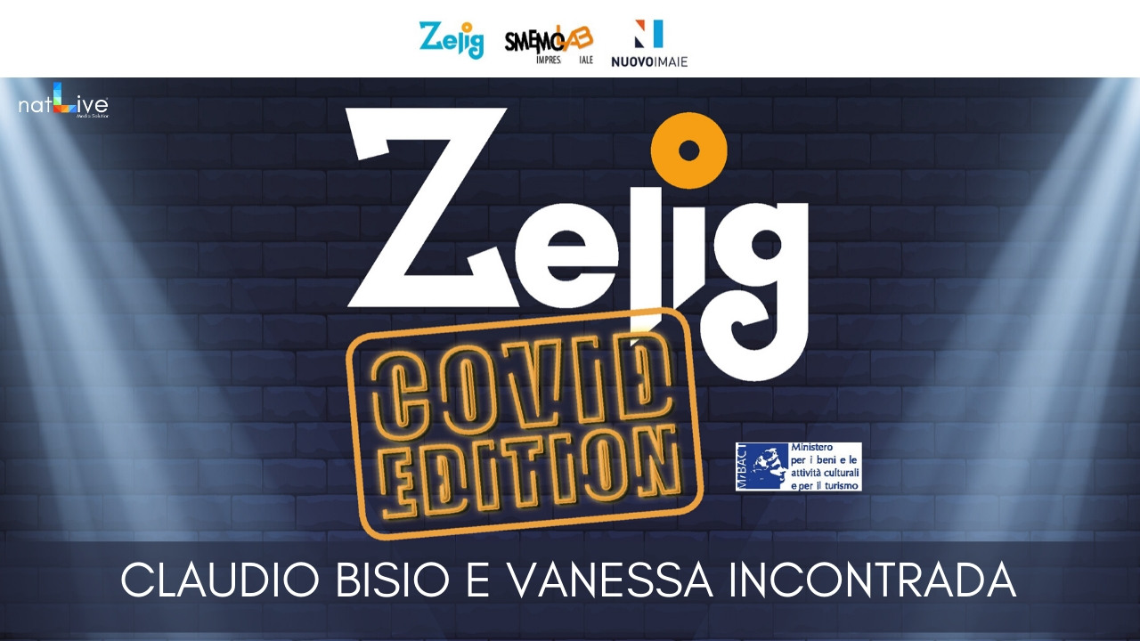 ZELIG COVID EDITION - CLAUDIO BISIO e VANESSA INCONTRADA