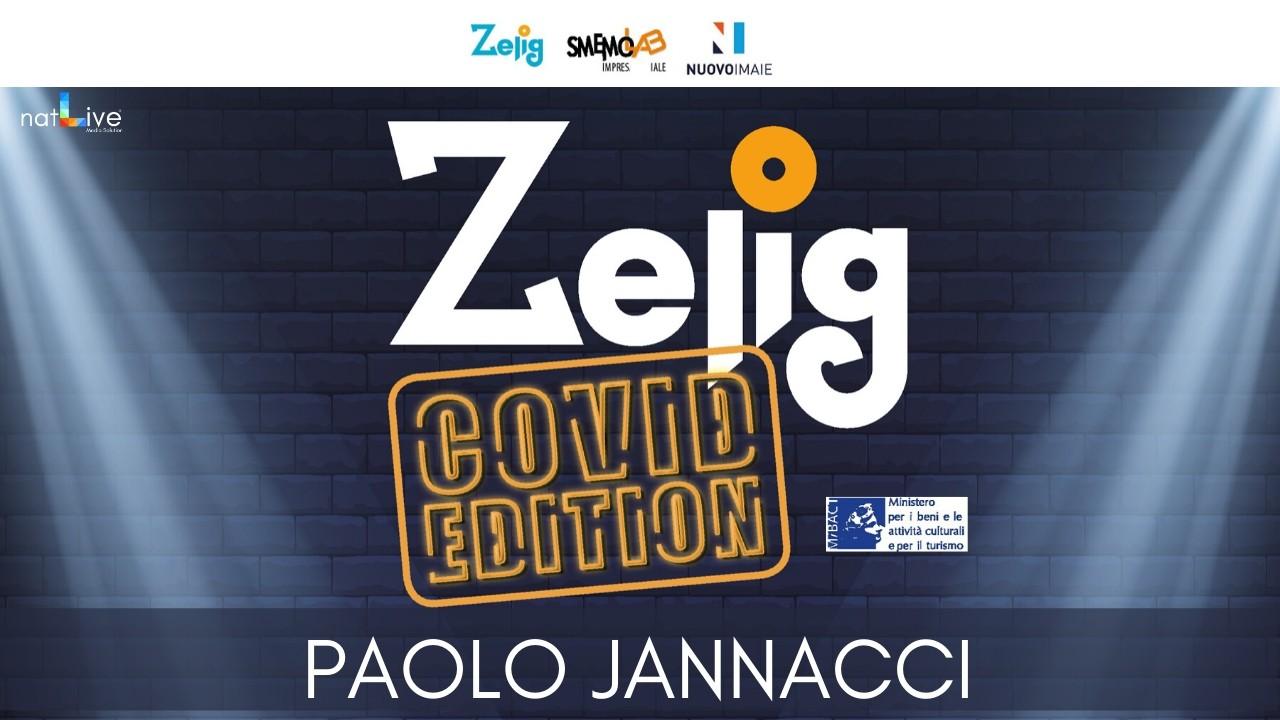 ZELIG COVID EDITION - PAOLO JANNACCI