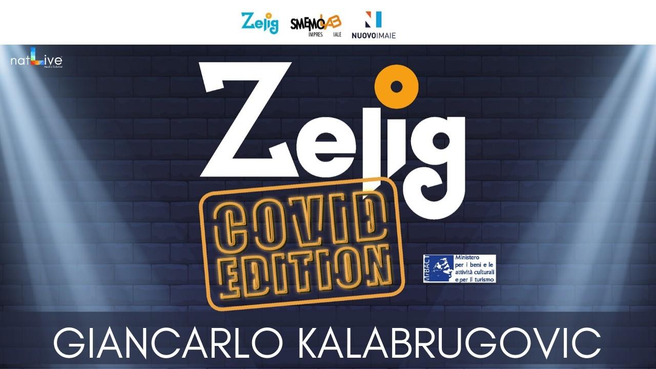 ZELIG_COVID_EDITION_KALABRUGOVIC_KALASSI