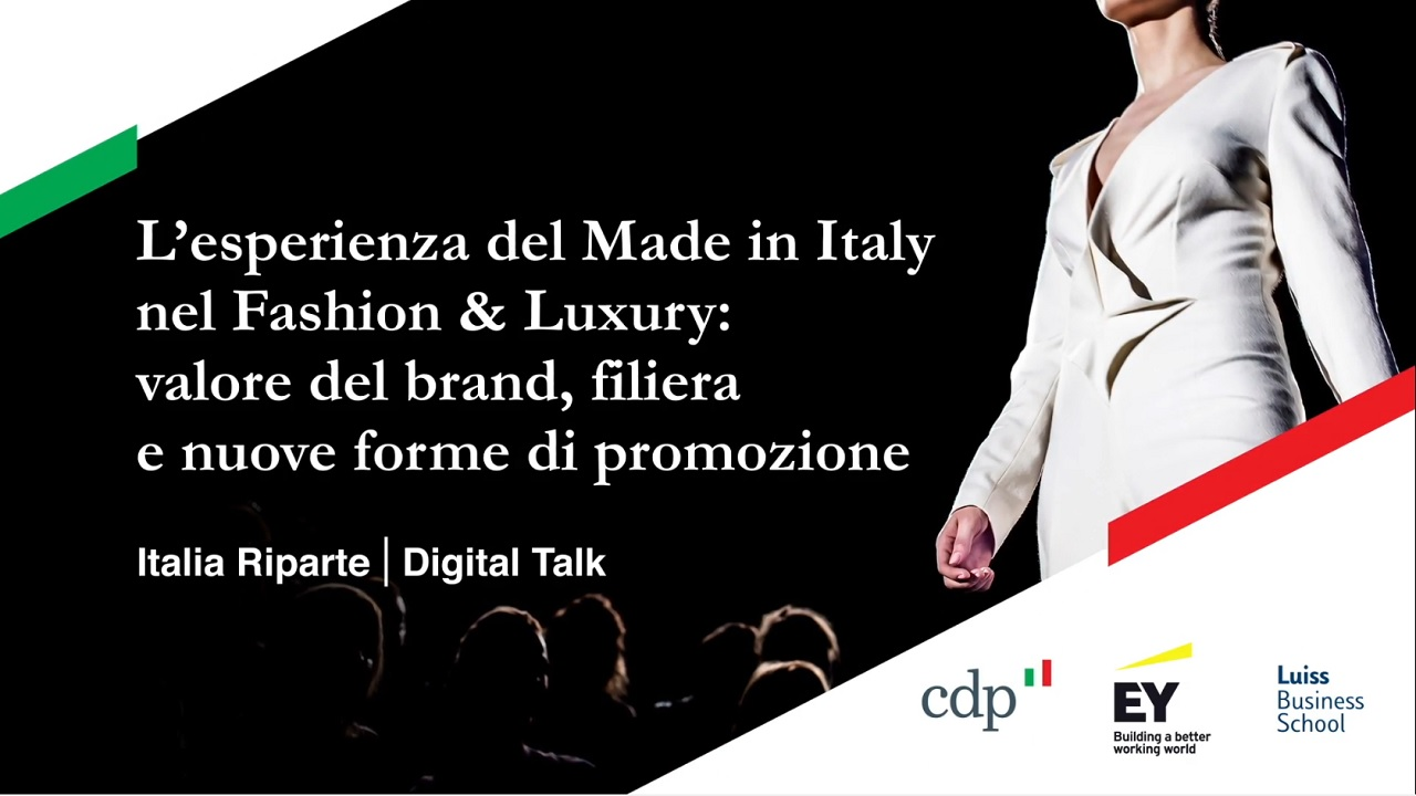 Italia Riparte - Digital Talk - L'esperienza del Made in Italy nel Fashion