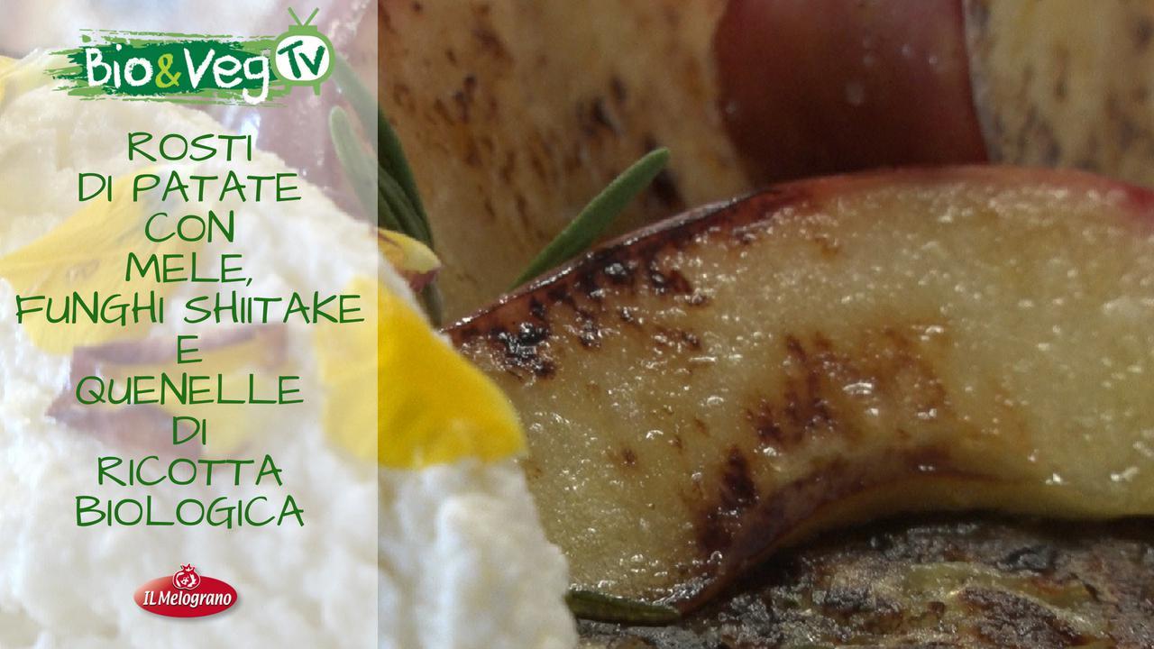 Rosti di Patate con Mele, Funghi Shiitake e Quenelle di Ricotta Bio