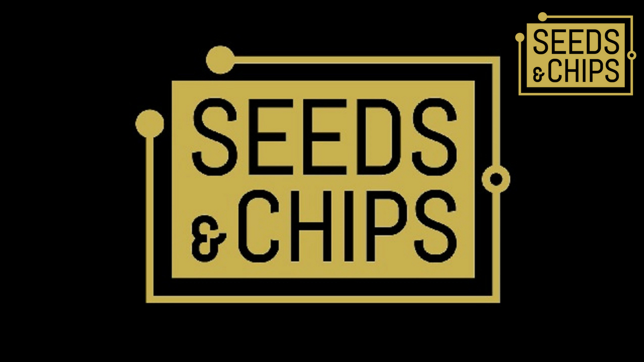 Seeds & Chips 2018