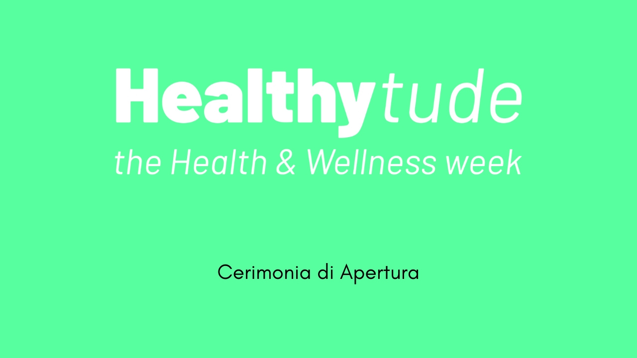 Healthytude 2019 - Apertura Convegno-